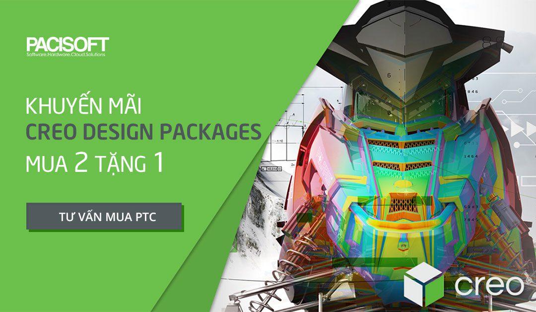 Chương trình khuyến mãi PTC Creo Design Packages | Mua 2 tặng 1