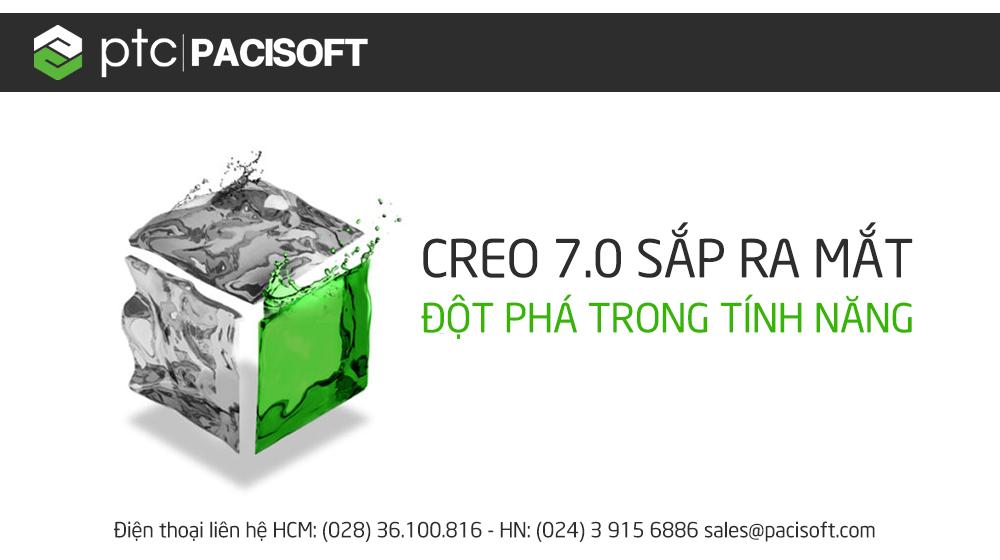 [PTC] Phiên bản Creo 7.0 – Đổi mới thiết kế với những tính năng vượt trội. Xem ngay!